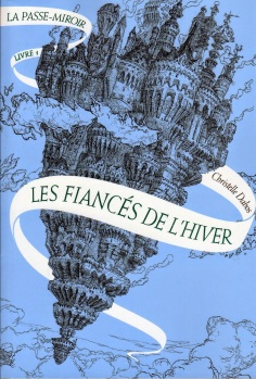 la-passe-miroir---livre-1---les-fiances-de-l-hiver-282811