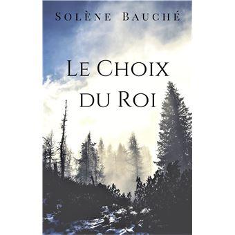 Le-Choix-du-Roi